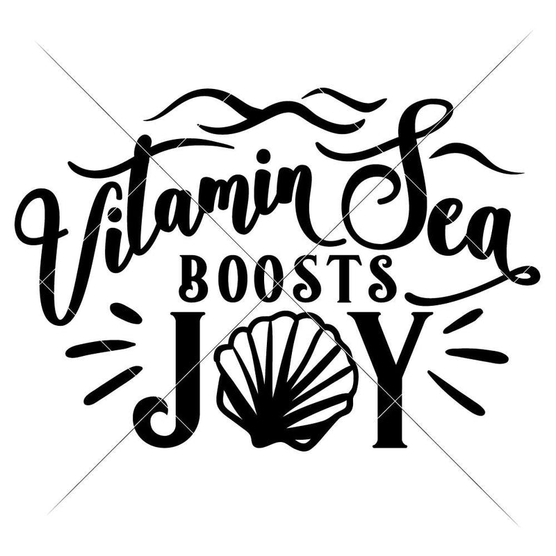 Vitamin Sea Boosts Joy Svg Png Dxf Eps Svg Dxf Png Cutting File