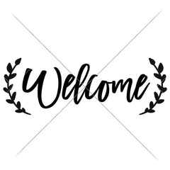 Welcome With Laurel Branches Svg Png Dxf Eps Svg Dxf Png Cutting File