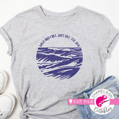 Wild and free just like the sea ocean waves circle svg png dxf eps jpeg SVG DXF PNG Cutting File