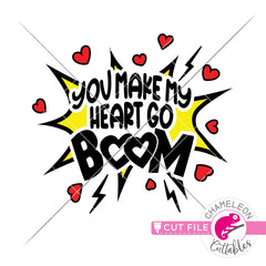 You make my Heart go Boom svg png dxf eps jpeg SVG DXF PNG Cutting File