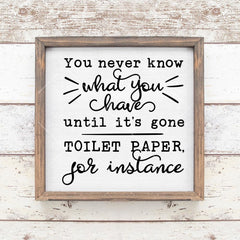 You never know what you have Toilet paper svg png dxf eps SVG DXF PNG Cutting File