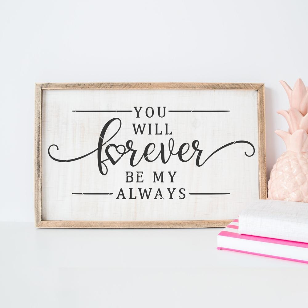 You Will Forever Be My Always Svg Png Dxf Eps Chameleon Cuttables Llc