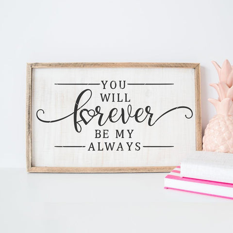 You will forever be my always svg png dxf eps