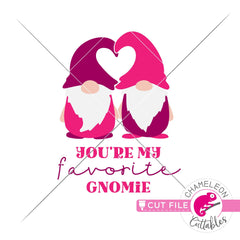 Youre my favorite gnomie Valentines day svg png dxf eps jpeg SVG DXF PNG Cutting File