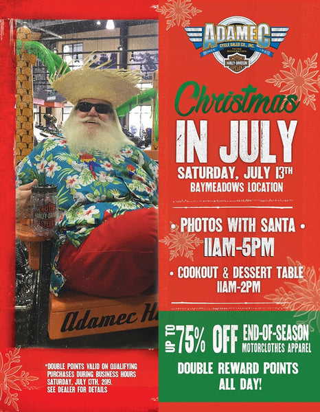 Adamec Harley-Davidson's Christmas in July! 7/13 11AM-5PM