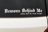 Demons Behind Me 10 Inch, High-Performance, Vinyl Decal - White