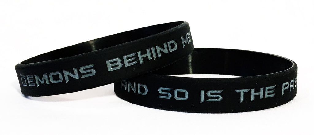 """Demons Behind Me And So Is The Past"" - Wristbands (2)"