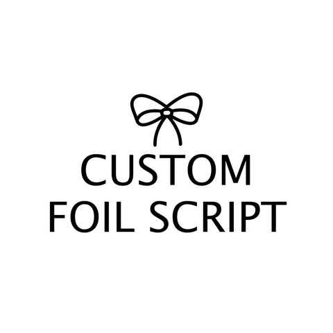 Custom Foil Script stickers, Foiled Stickers (A21)