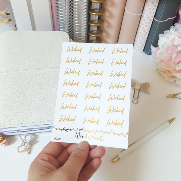 Weekend Foil Script Stickers | Foiled Stickers (A13)