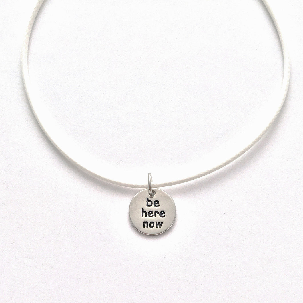 be here now necklace - white