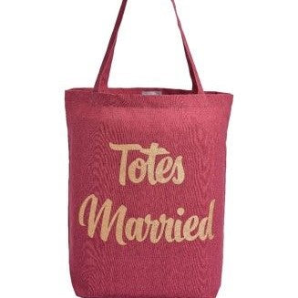TOTES MARRIED - Royal Birkdale Boutique