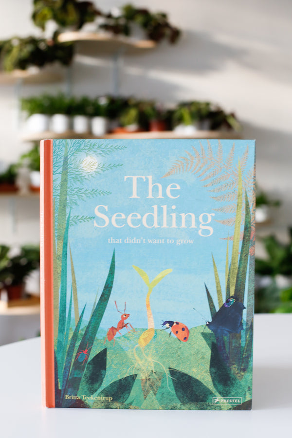 The Seedling That Didn't Want To Grow Book
