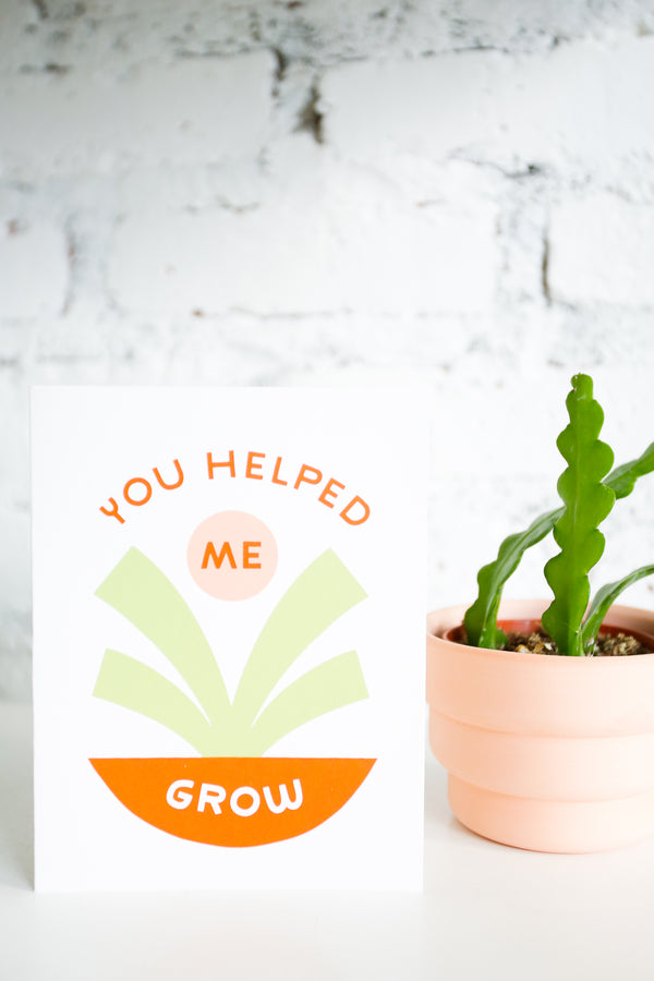 You Helped Me Grow