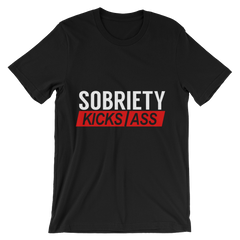 Sobriety Kicks Ass Men's T-Shirt