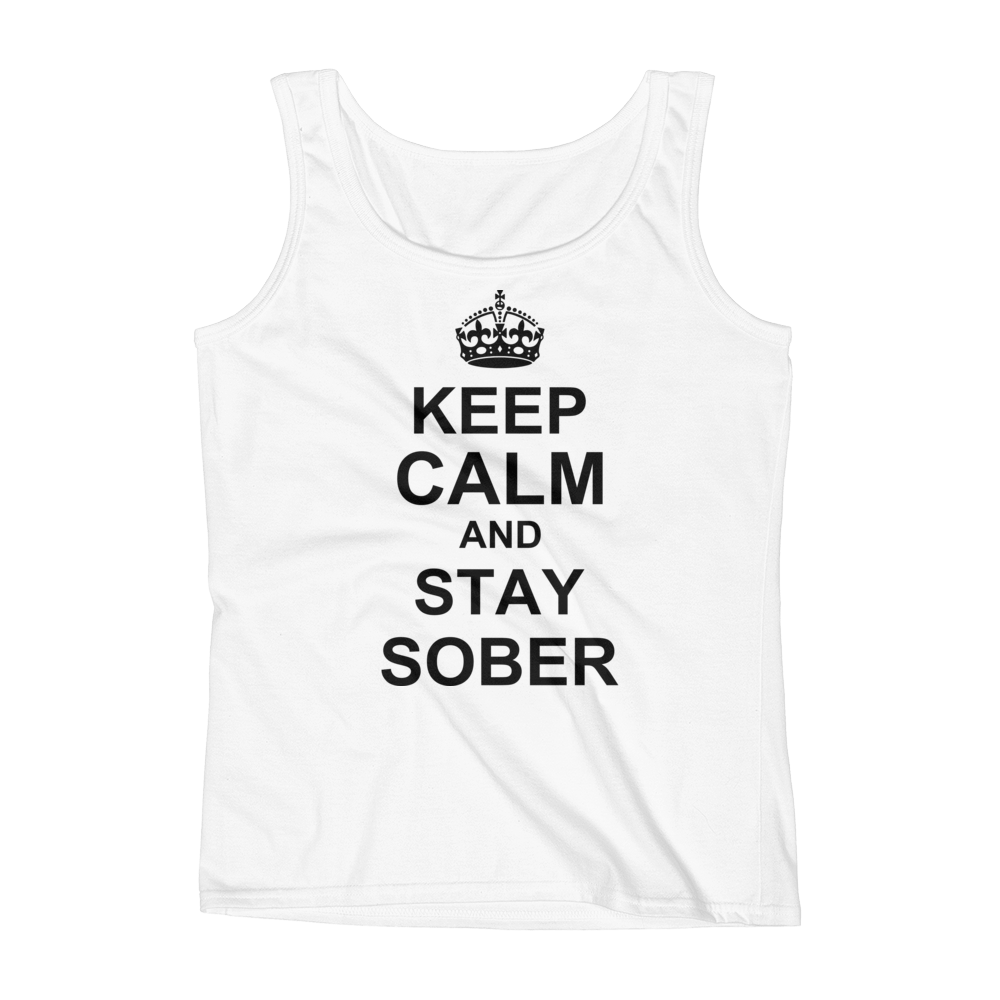 Keep Calm And Stay Sober Women's Tank Top