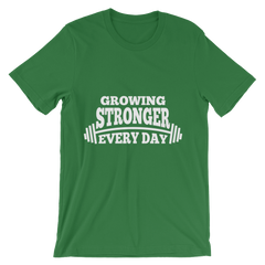 Growing Stronger Every Day Men's T-Shirt