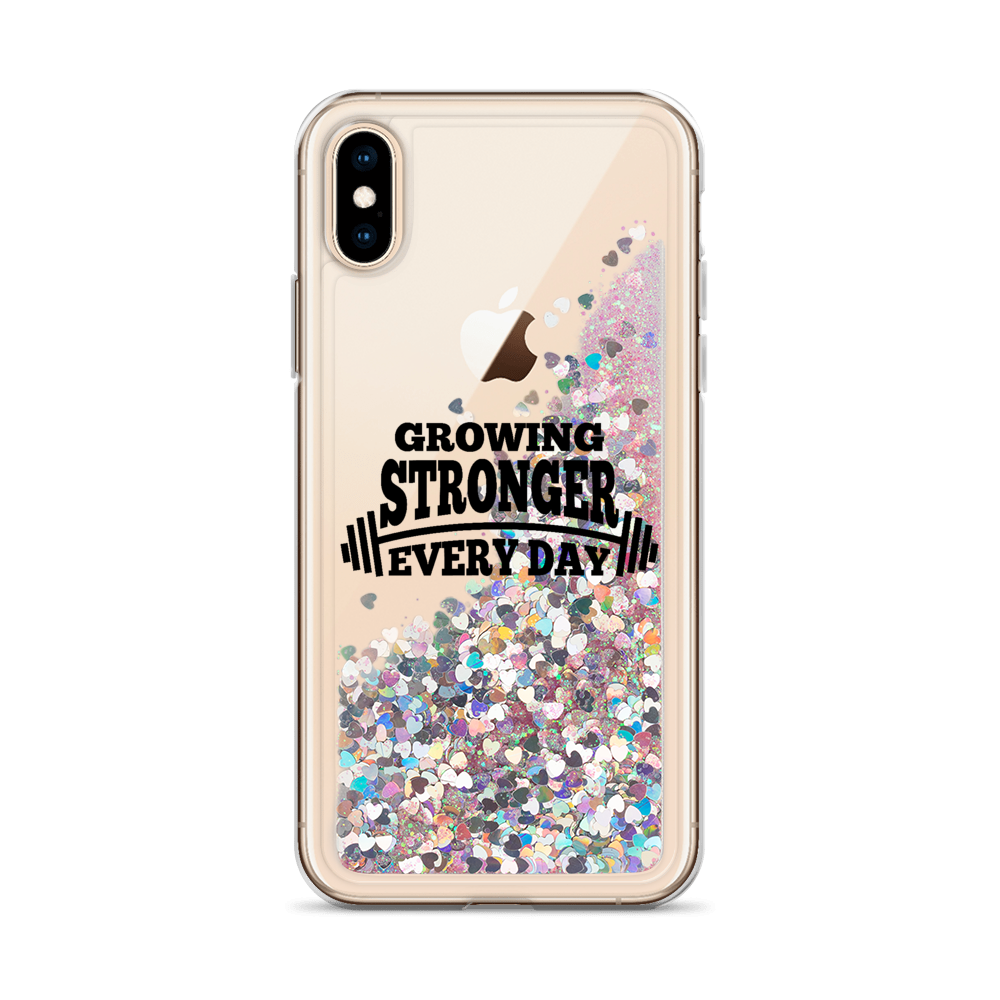 Growing Stronger Every Day - Liquid Glitter Phone Case