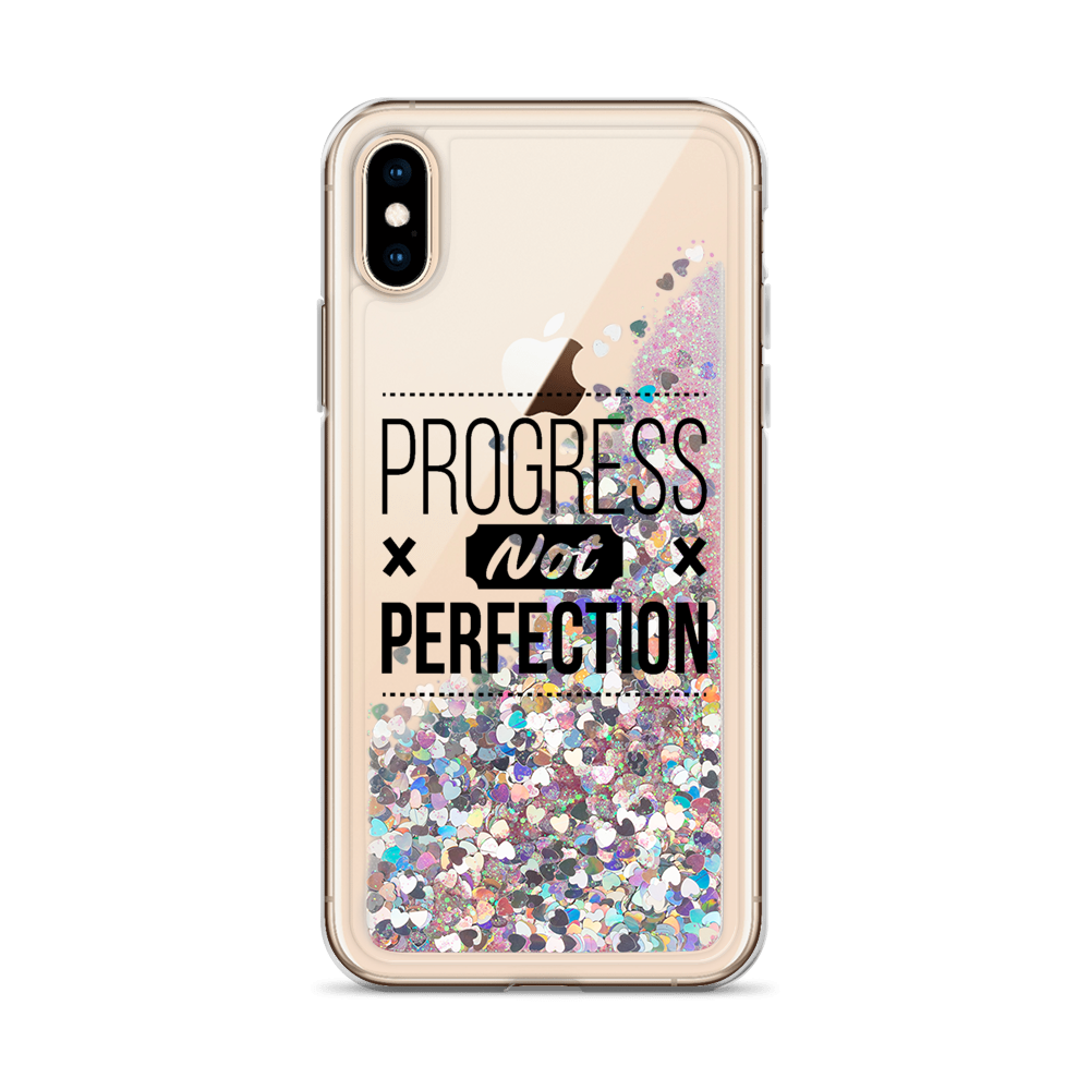 Progress Not Perfection - Liquid Glitter Phone Case