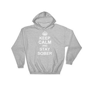 Keep Calm And Stay Sober Unisex Hoodie
