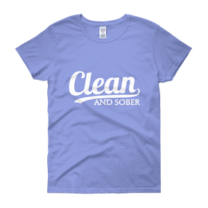 Clean and Sober Women's T-Shirt