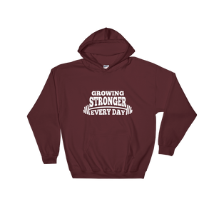 Growing Stronger Ever Day Unisex Hoodie