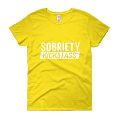 Sobriety Kicks Ass Women's T-Shirt