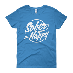 Sober = Happy Women's T-Shirt