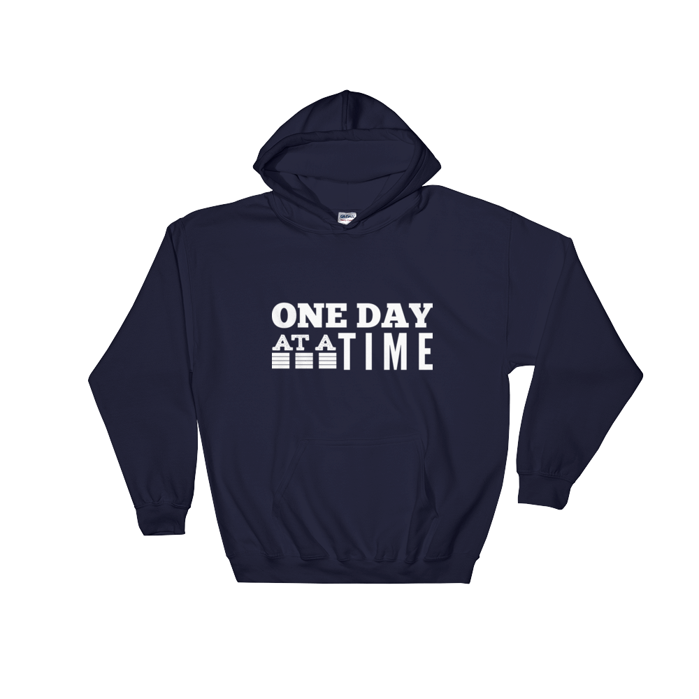 One Day At A Time Unisex Hoodie