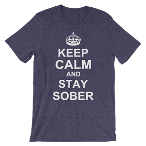 Keep Calm and Stay Sober Men's T-Shirt