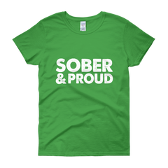 Sober & Proud Women's T-Shirt