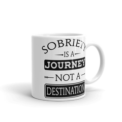 Sobriety Is A Journey Not A Destination Mug