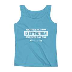 Another Day Won Is Better Than Another Day One Women's Tank Top
