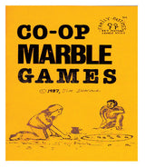 "Family Pastimes Co-operative Games Book ""Co-op Marble Games"" Cover. 50 Marble Games of the recent and historical past, Co-operatively."