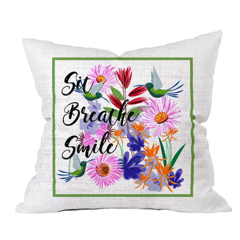 Sit Breathe Smile Floral Pillow Cover