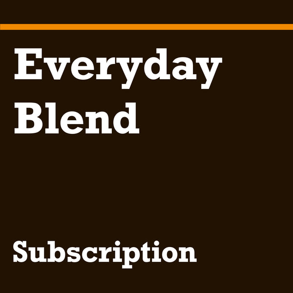 Everyday Blend Subscription