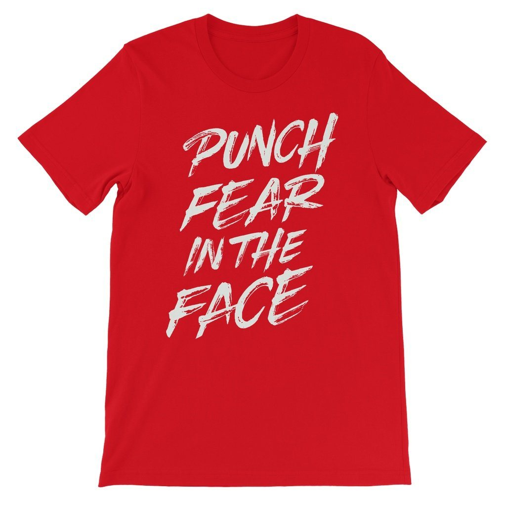 Punch Fear in the Face White Unisex Short Sleeve T-Shirt T-Shirt kite.ly S Red