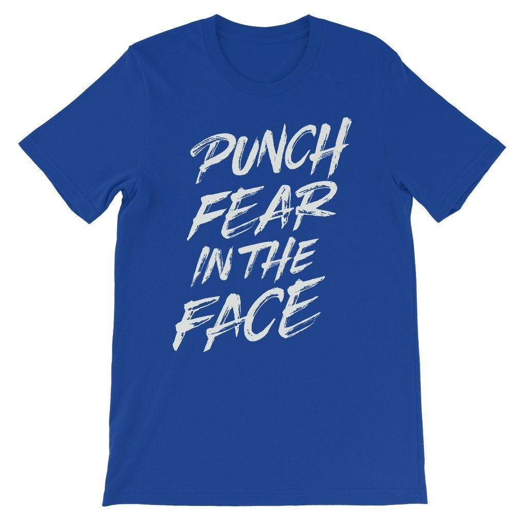 Punch Fear in the Face White Unisex Short Sleeve T-Shirt T-Shirt kite.ly S True Royal