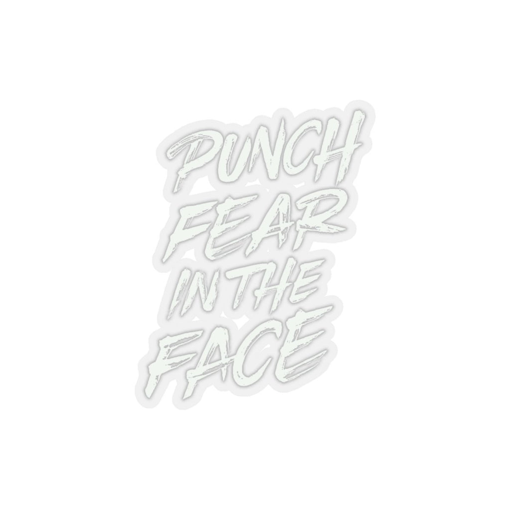 "Punch Fear in the Face - Kiss-Cut Stickers Stickers Printify 2x2"" Transparent"