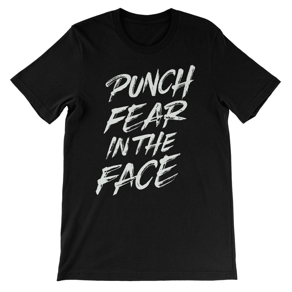Punch Fear in the Face White Unisex Short Sleeve T-Shirt T-Shirt kite.ly S Black
