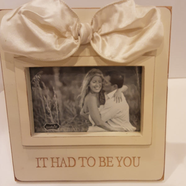 It Had to Be You Picture Frame