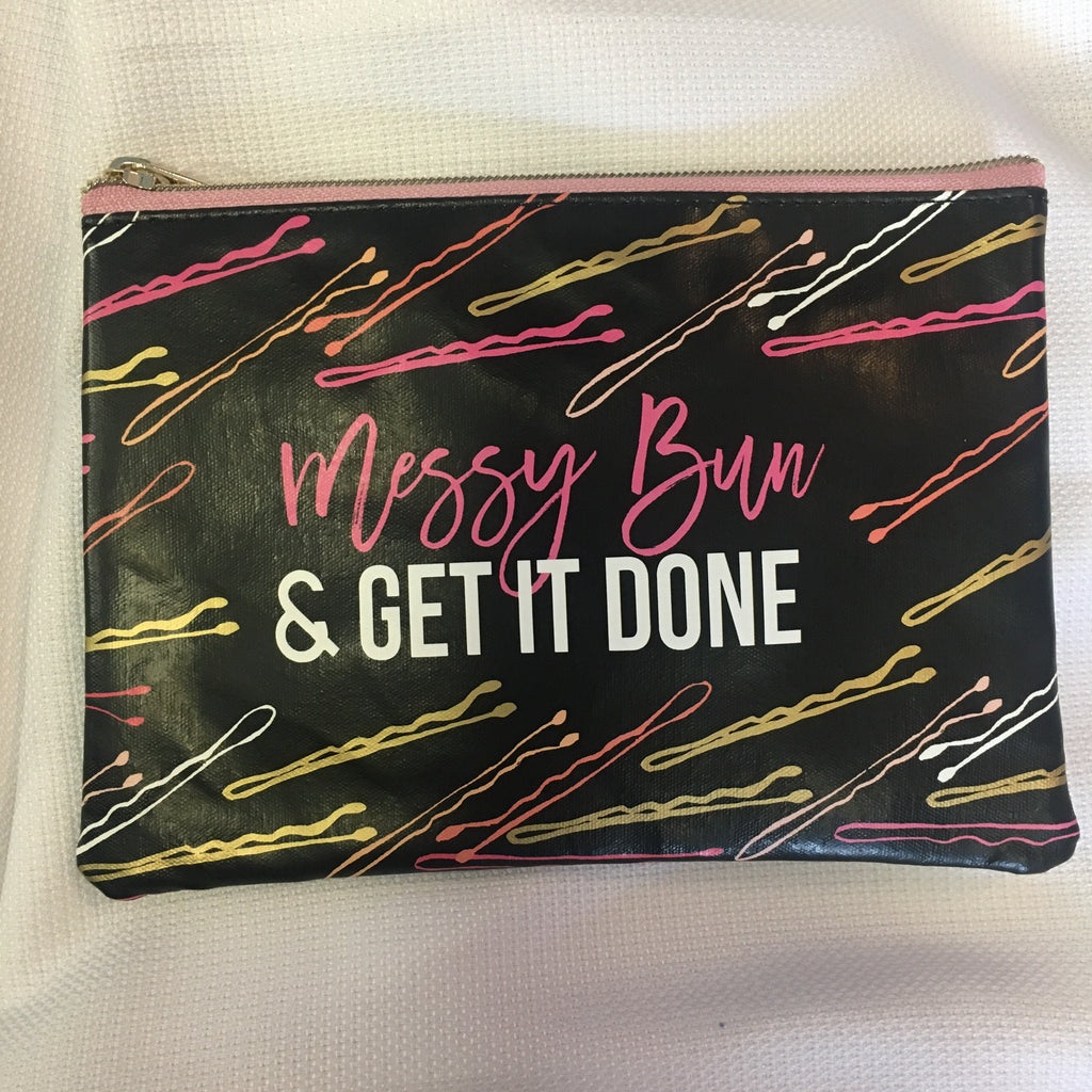Messy Bun & Get it Done Cosmetic bag