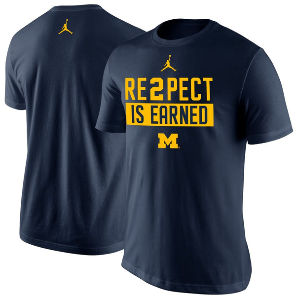 Michigan Wolverines Jordan Re2pect Is Earned T-shirt - Fan Shop TODAY