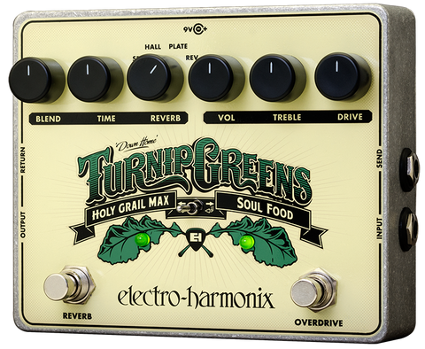 Electro-Harmonix Turnip Greens Reverb Overdrive Holy Grail Max & Soul Food EHX Guitar Effects Pedal , Pedals, Electro-Harmonix, Texas Guitar Ranch - Texas Guitar Ranch