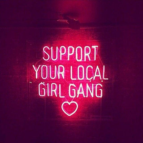Néon - Support Your Local Girl Gang
