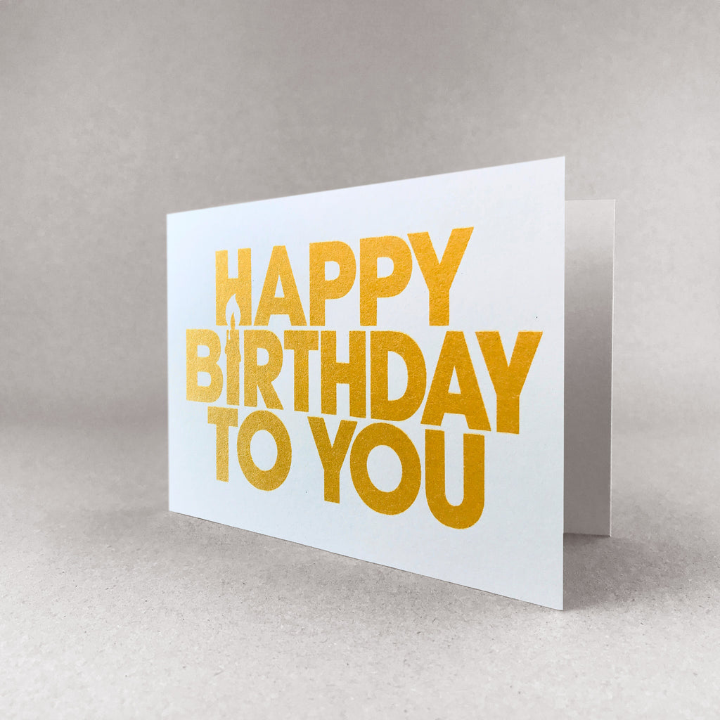 Happy birthday to you card - Gold