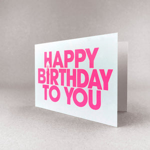 Happy birthday to you card - Neon pink