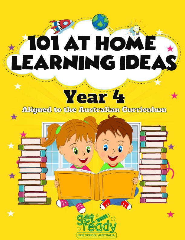 Year 4 - 101 At Home Learning Ideas - Printed Version - Get Ready For School Australia