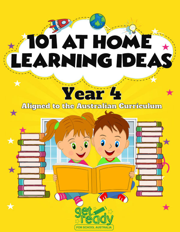 Year 4 - 101 Activities to Support Your Child's Learning at Home - Get Ready For School Australia