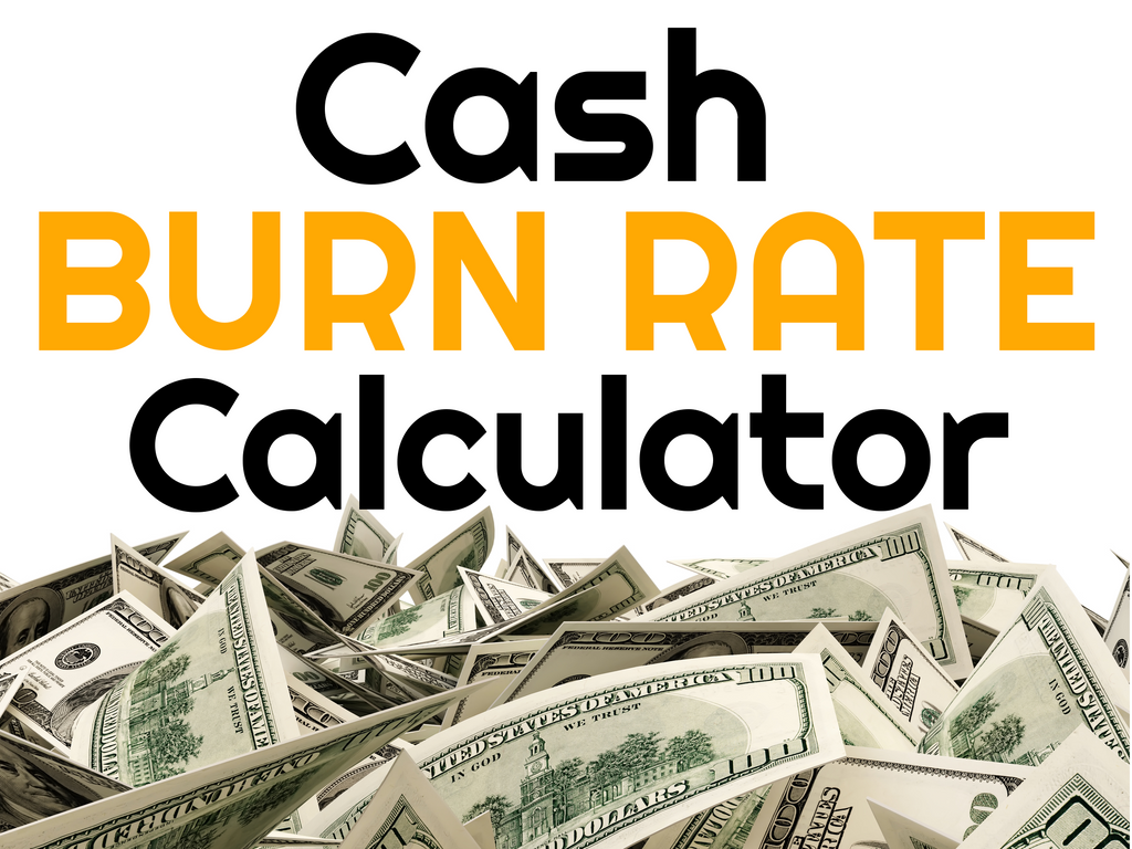 Cash Burn Rate Calculator