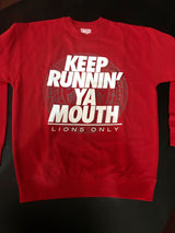 Red/white   Keep Runnin' Ya Mouth Crew Neck